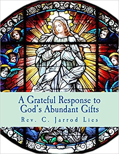 A Greatful Response to God's Abundant Gifts